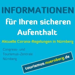 Informationen für Ihren sicheren Aufenthalt. Aktuelle Corona-Regelungen in Nürnberg.